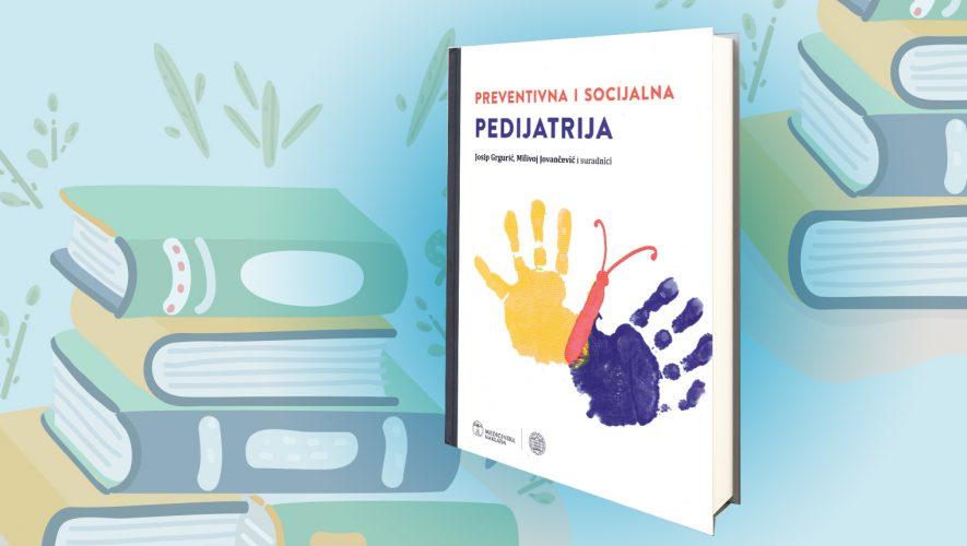 pedijatri Josip Grguric Milivoj Jovancevic udzbenik pedijatrije zdravlje djece